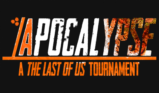 Apocalypse - The Last of Us™ Tournament