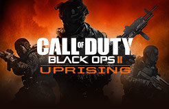 Call of Duty®: Black Ops II - Uprising DLC